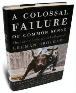 Larry Mcdonald book a colossal failure of common sense lehman brothers