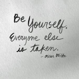 Oscar-Wilde-Be-yourself.-Everyone-else-is-taken.